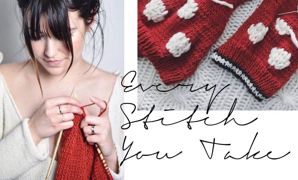 Every Stitch You Take…